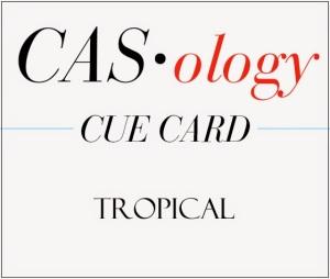 Week 137 - Tropical